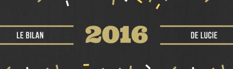 Mon année 2016 en 10 coups de coeur - Lucie